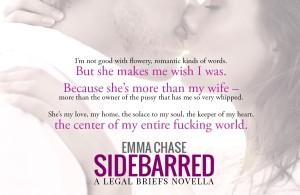 Sidebarred she makes me wish I was