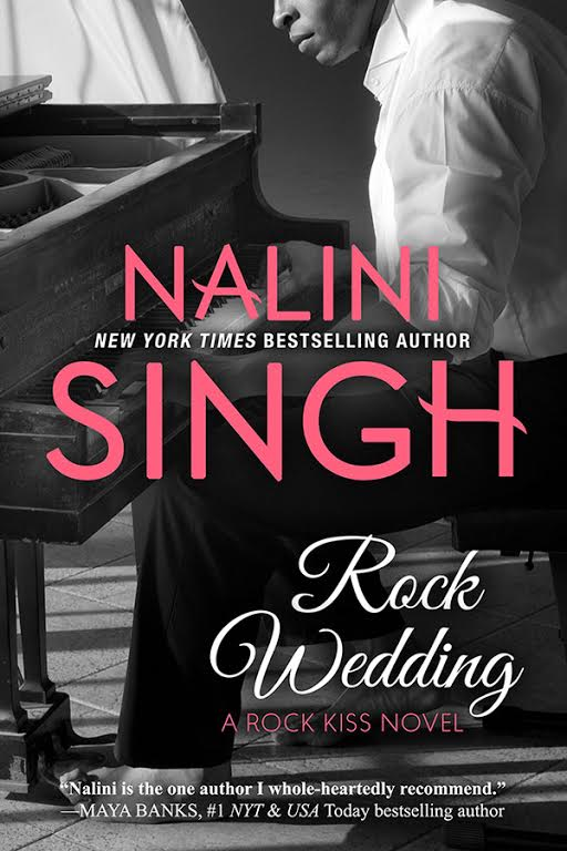 Review Rock Wedding Rock Kiss 4 By Nalini Singh Wrapped Up