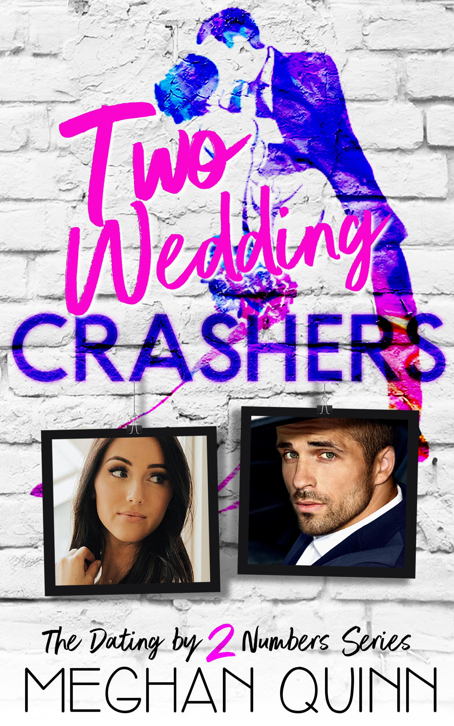 Wedding Crashers 2.Review Two Wedding Crashers Dating By Numbers 2 By Meghan Quinn